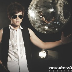 Nguyên Vũ Special 10. Dance - Nguyên Vũ