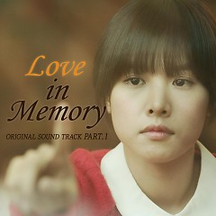 Love In Memory OST Part.1 - Byul