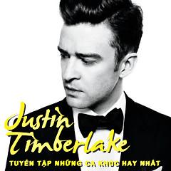 Tuyển Tập Các Bài Hát Hay Nhất Của Justin Timberlake - Justin Timberlake