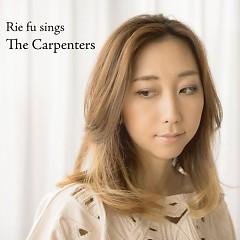 Rie fu Sings the Carpenters - Rie Fu