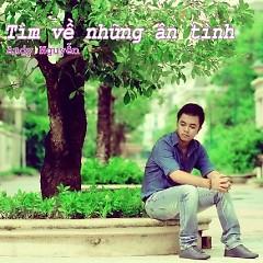 Tìm Về Những Ân Tình - Andy Nguyễn