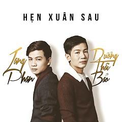 Hẹn Xuân Sau - Jang Phan,Dương Thái Bảo