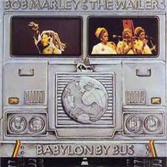 Babylon By Bus - Bob Marley ft. The Wailers