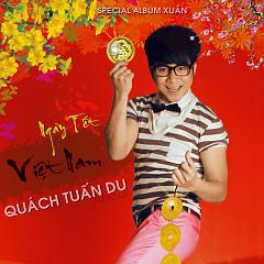 Album Ngày Tết Việt Nam - Quách Tuấn Du