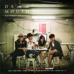 Album 首部曲/ Thủ Bộ Khúc (CD1) - Da Mouth