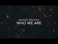 Who We Are (Singles) - Imagine Dragons