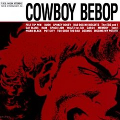 Album Original Soundtrack 1 - Cowboy Bebop