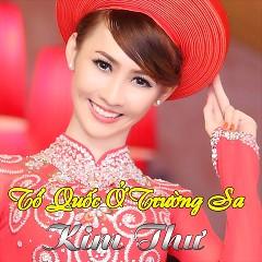 Album Tổ Quốc Ở Trường Sa - Kim Thư