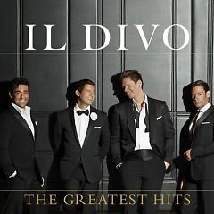 Il Divo - The Greatest Hits (Deluxe Edition) (CD1) - Il Divo