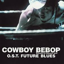 Album Future Blues - Cowboy Bebop