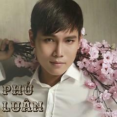 Xuân Phơi Phới - Phú Luân