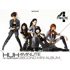HuH (Hit Your Heart)  - 4Minute