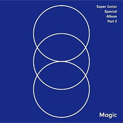 MAGIC (SPECIAL ALBUM PART.2) - Super Junior