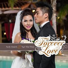 Forever Love - Andy Quách,Ngô Như Thủy
