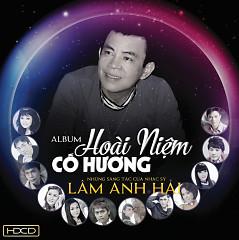 Hoài Niệm Cố Hương (NS Lâm Anh Hải) - Various Artists