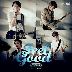 Feel Good (GALAXY Music) - CNBlue