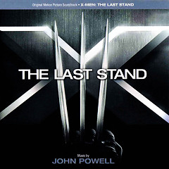 X-Men: The Last Stand OST (P.1) - John Powell