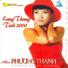 Lang Thang... Tình 2000 - Phương Thanh