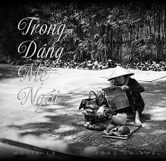 Trong Dáng Mẹ Ngồi - Various Artists