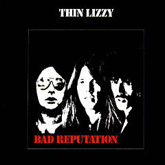 Bad Reputation - Thin Lizzy