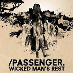Wicked Man's Rest - Passenger