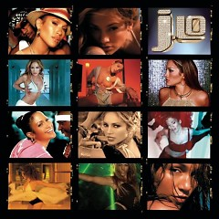 J To Tha L-O! The Remixes - Jennifer Lopez