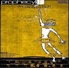Đôi Cánh Vô Hình - Prophecy