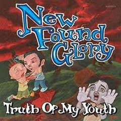 Truth Of My Youth - New Found Glory