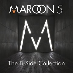 The B-Side Collection - Maroon 5