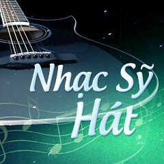 Nhạc Sỹ Hát - Various Artists