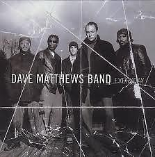 Everyday - Dave Matthews Band