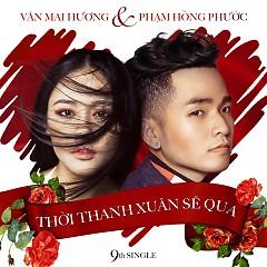Thời Thanh Xuân Sẽ Qua (9th Single)