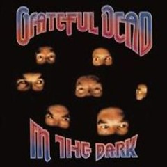 In The Dark - Grateful Dead
