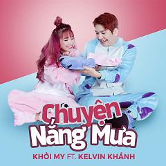 Album Chuyện Nắng Mưa - Khởi My ft.  Kelvin Khánh