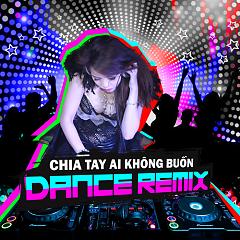 Chia Tay Ai Không Buồn (Dance Remix) - Kim Ny Ngọc