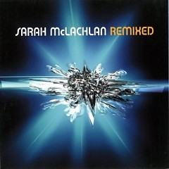 Album Remixed - Sarah McLachlan
