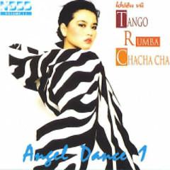 Album Angel Dance 1 - Hòa Tấu Khiêu Vũ Tango Rumba Chachacha - Various Artists