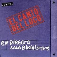 En Directo Sala Bikini - El Canto Del Loco