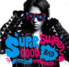 Supergood, Superbad (CD2) - Yamashita Tomohisa