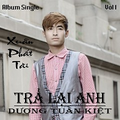 Album Xuân Phát Tài - Dương Tuấn Kiệt
