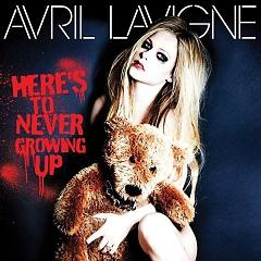 Here's to Never Growing Up(Single) - Avril Lavigne -