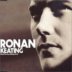 When You Say Nothing At All (CDS) - Ronan Keating