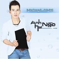 Anh Hai Ngò - Hoàng Lê Hải