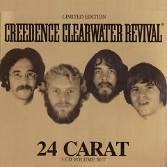 24 Carat (Disc 3) - Creedence Clearwater Revival