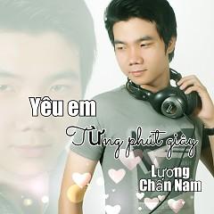 Yêu Em Từng Phút Giây (Single) - Lương Chấn Nam