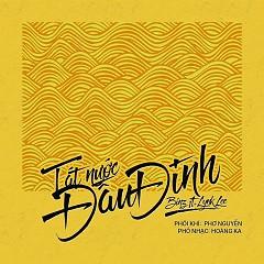 Tát Nước Đầu Đình (Single) - Lynk Lee ft. Binz