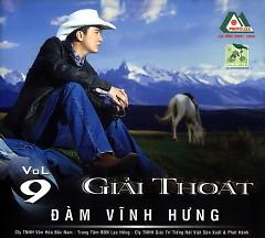Giải Thoát Vol. 9 - Đàm Vĩnh Hưng