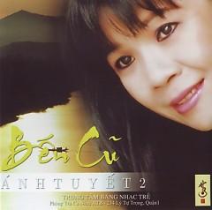 Album Bến Cũ - Ánh Tuyết
