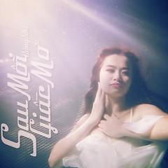 Sau Mỗi Giấc Mơ (Single) - Đông Nhi