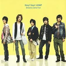 Dreams Come True (Single) - Hey! Say! JUMP